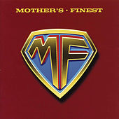 Play & Download Mother's Finest by Mother's Finest | Napster