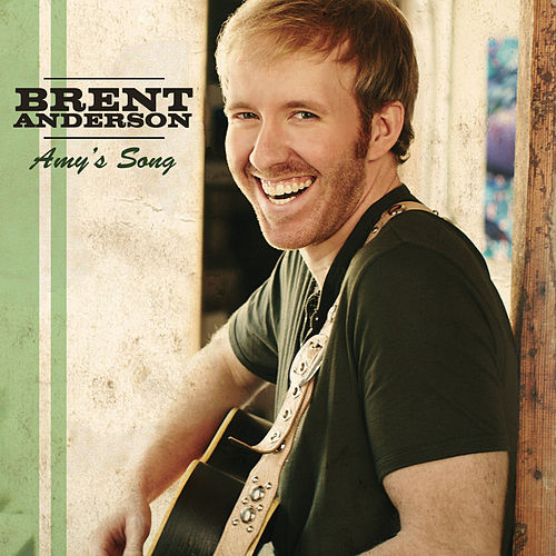 Play & Download Amy's Song by Brent Anderson (Country) | Napster