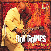 In The House - Live At Lucerne Vol.4 by Roy Gaines