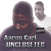 Uncloseted by Aaron-Carl