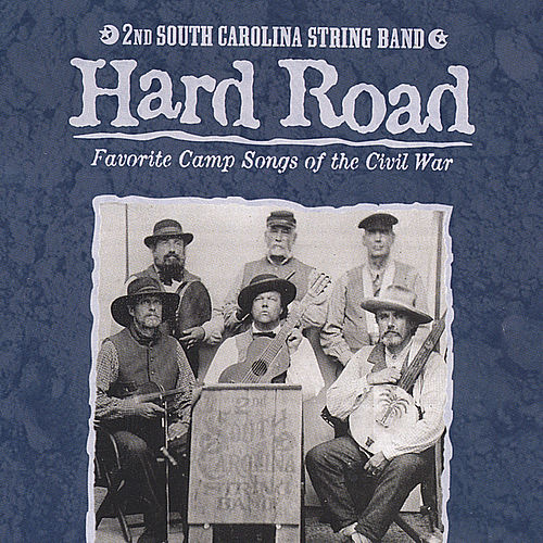 Play & Download Hard Road by 2nd South Carolina String Band | Napster