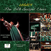 Legacy by U.A.B. Gospel Choir