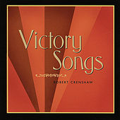 Play & Download Victory Songs by Robert Crenshaw | Napster