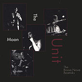 The Moon Unit Live by Bossa Nova Beatniks