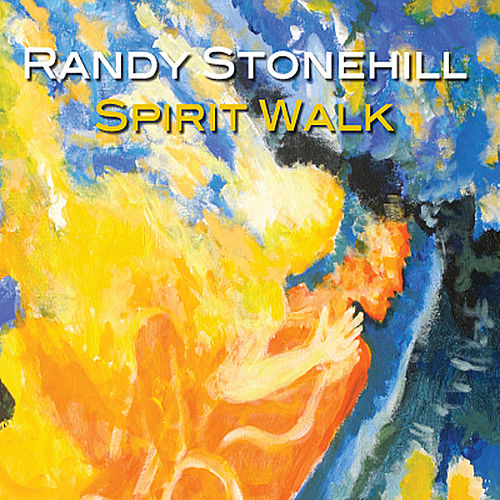 Play & Download Spirit Walk by Randy Stonehill | Napster