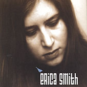 Play & Download Erica Smith by Erica Smith | Napster