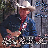 Play & Download Hillbilly Rockin' Man by Billy Lee Riley | Napster