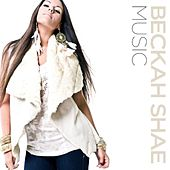 Play & Download Music - Single by Beckah Shae | Napster