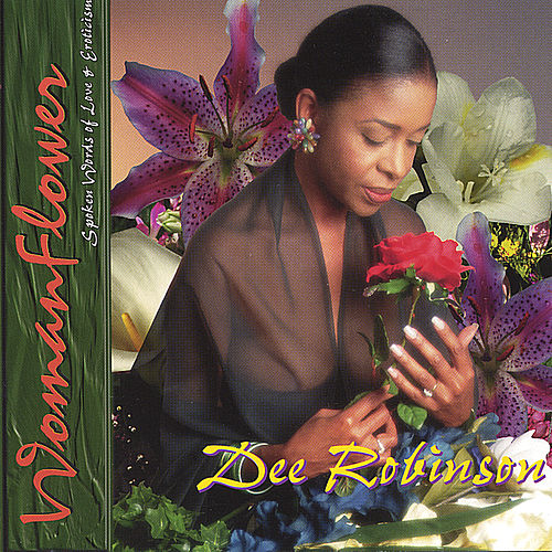 Play & Download WomanFlower by Dee Robinson | Napster