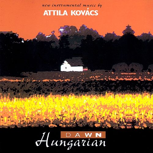 Hungarian Dawn by Attila Kovacs