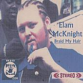 Play & Download Braid My Hair by Elam McKnight | Napster