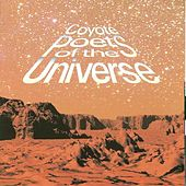 Play & Download Coyote Poets of the Universe by Coyote Poets of the Universe | Napster