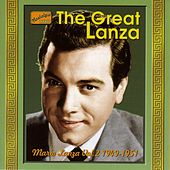 Play & Download Lanza, Mario: The Great Lanza (1949-1951) by Mario Lanza | Napster
