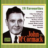 Play & Download Mccormack, John: 18 Favourites (1911-1936) by John McCormack | Napster