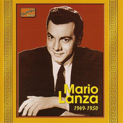 Play & Download Lanza, Mario: Mario Lanza (1949-1950) by Various Artists | Napster