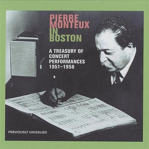 Play & Download Pierre Monteux in Boston (1951-1958) by Pierre Monteux | Napster