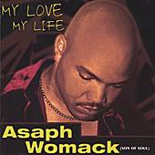 Play & Download My Love ,my Life by Asaph Womack | Napster