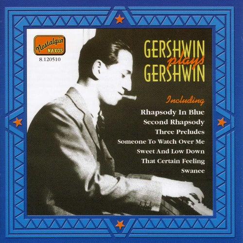 Gershwin, George: Gershwin Plays Gershwin (1919-1931) by Various Artists