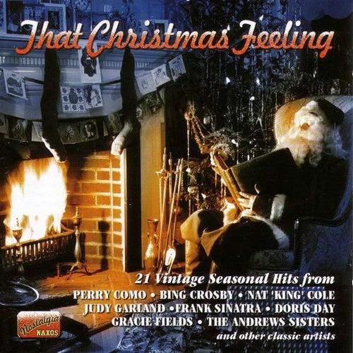 That Christmas Feeling: 21 Vintage Seasonal Hits (1932-1950) by Various Artists
