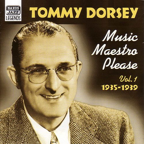 Dorsey, Tommy: Music Maestro, Please (1935-1939) by Various Artists
