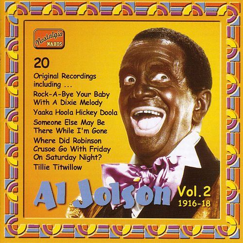 Jolson, Al: Al Jolson, Vol. 2 (1916-1918) by Al Jolson