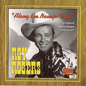 Play & Download Rogers, Roy: Along the Navajo Trail (1945-1947) by Various Artists | Napster