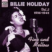 Play & Download Holiday, Billie: Fine and Mellow (1936-1941) by Billie Holiday | Napster