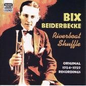 Beiderbecke, Bix: Riverboat Shuffle (1924-1929) by Bix Beiderbecke
