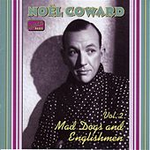 Coward, Noel: Mad Dogs and Englishmen (1932-1936) by Various Artists