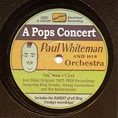 Play & Download Whiteman, Paul: A Pops Concert (1927-1929) by Various Artists | Napster