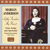 Play & Download Anderson, Marian: Softly Awakes My Heart (1924-1944) by Marian Anderson | Napster