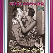 Coward, Noel: A Room With A View (1928-1932) by Various Artists