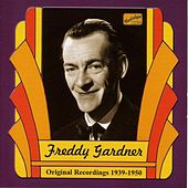 Play & Download Gardner, Freddy: Freddy Gardner (1939-1950) by Various Artists | Napster