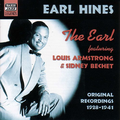 Play & Download Hines, Earl: The Earl (1928-1941) by Various Artists | Napster