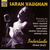 Play & Download Vaughan, Sarah: Interlude (1944-1947) by Sarah Vaughan | Napster