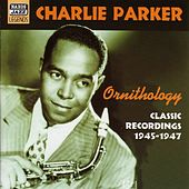 Play & Download Parker, Charlie: Ornithology (1945-1947) by Charlie Parker | Napster