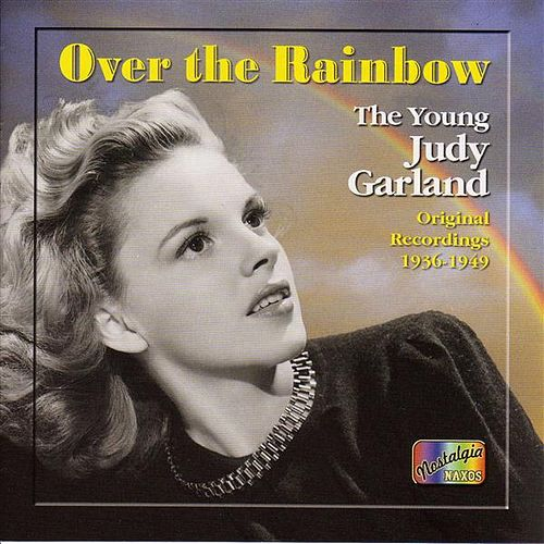 Play & Download Garland, Judy: Over the Rainbow (1936-1949) by Various Artists | Napster