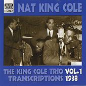 Play & Download King Cole Trio: Transcriptions, Vol. 1 (1938) by Nat King Cole | Napster