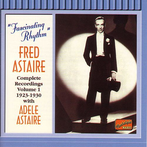 Play & Download Astaire, Fred: Fascinating Rhythm (1923-1930) by Various Artists | Napster