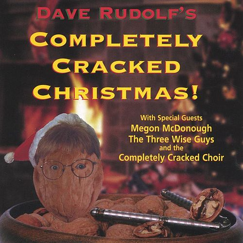 Play & Download Completely Cracked Christmas by Dave Rudolf | Napster