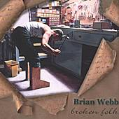 Play & Download Broken Folk by Brian Webb | Napster