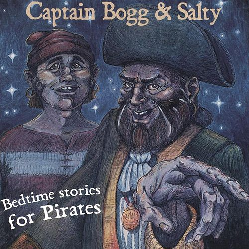 Play & Download Bedtime Stories for Pirates by Captain Bogg & Salty | Napster