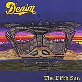 Play & Download The Fifth Sun by Denim | Napster