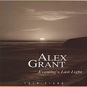 Play & Download Evening's Last Light by Alex Grant | Napster