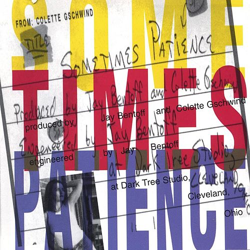 Play & Download Sometimes Patience by Colette | Napster