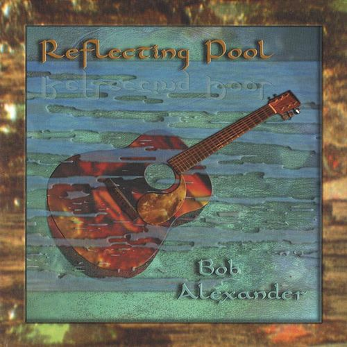Play & Download Reflecting Pool by Bob Alexander | Napster