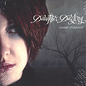 Play & Download Sweet Shadows by Daughter Darling | Napster