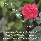 Play & Download Touch You With A Song by Richard