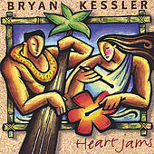 Play & Download Heart Jams by Bryan Kessler | Napster