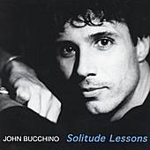 Play & Download SOLITUDE LESSONS by John Bucchino | Napster